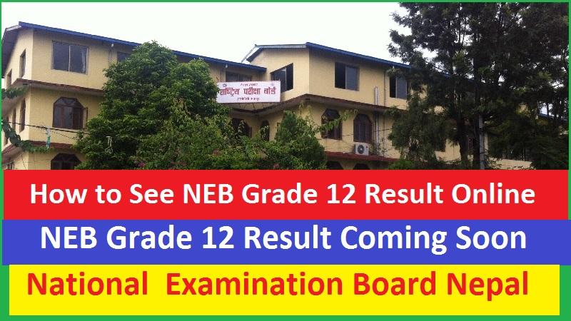 NEB Grade 12 Result Online