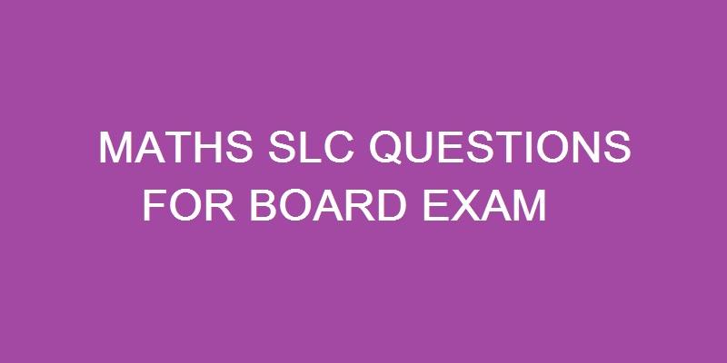 maths slc questions