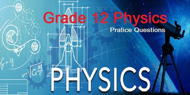 grade 12 physics