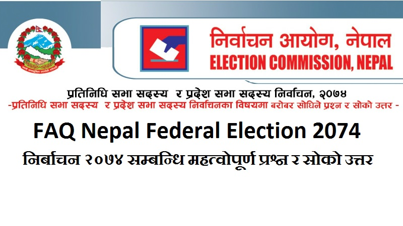 FAQ Nepal Federal Election 2074