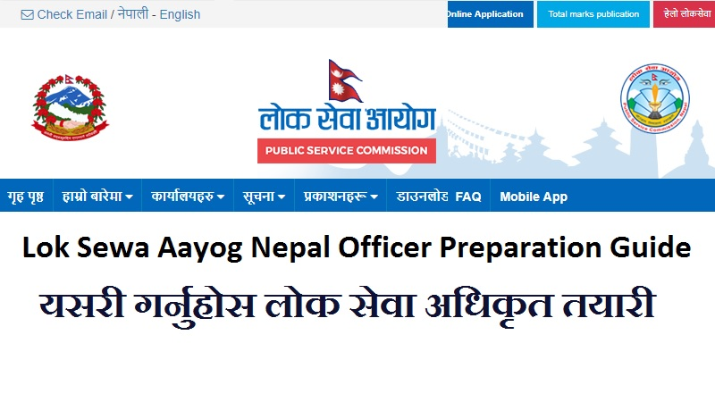 Lok Sewa Aayog Nepal Officer Preparation Guide