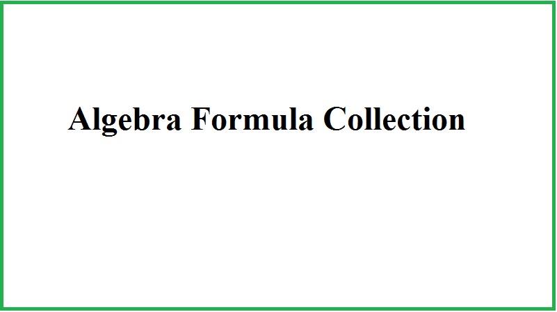 Algebra Formula Collection