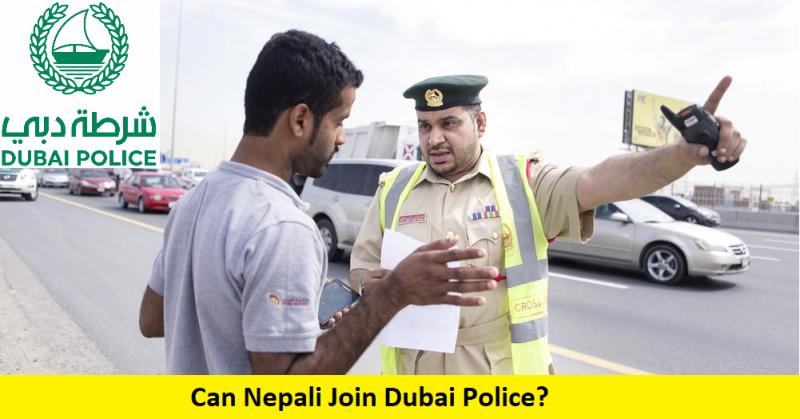 Can Nepali Join Dubai Police