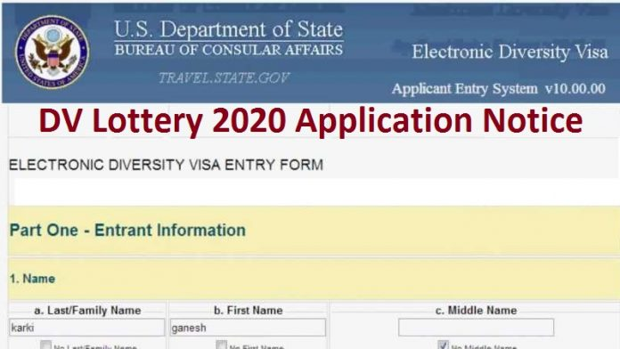 DV Lottery 2020 Application Notice