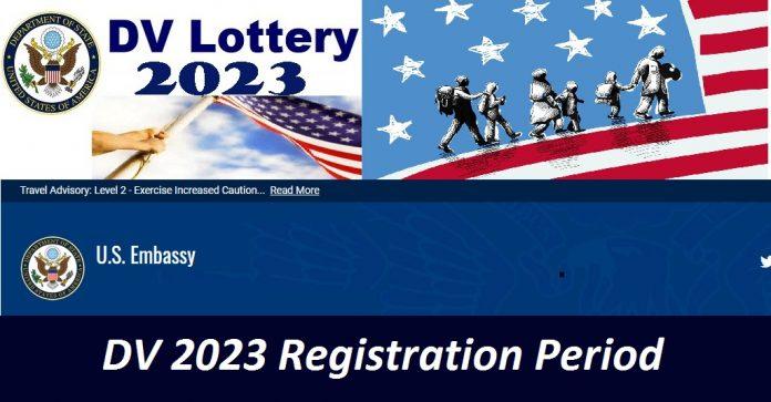 DV 2023 Registration Period