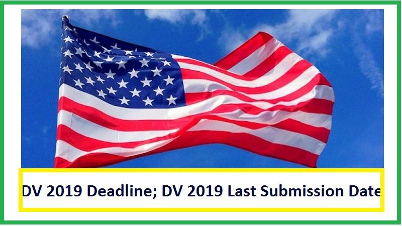 DV 2019 Deadline