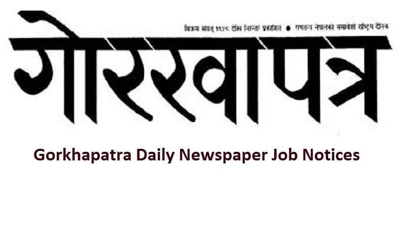 Gorkhapatra Daily Newspaper Job Notices