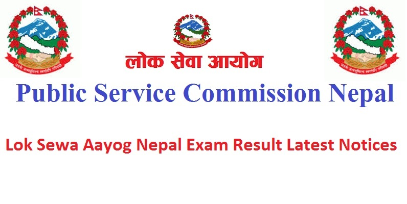 Lok Sewa Aayog Nepal Exam Result Latest Notices