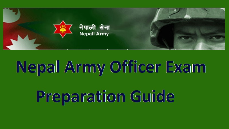Nepal Army Officer Exam Preparation Guide