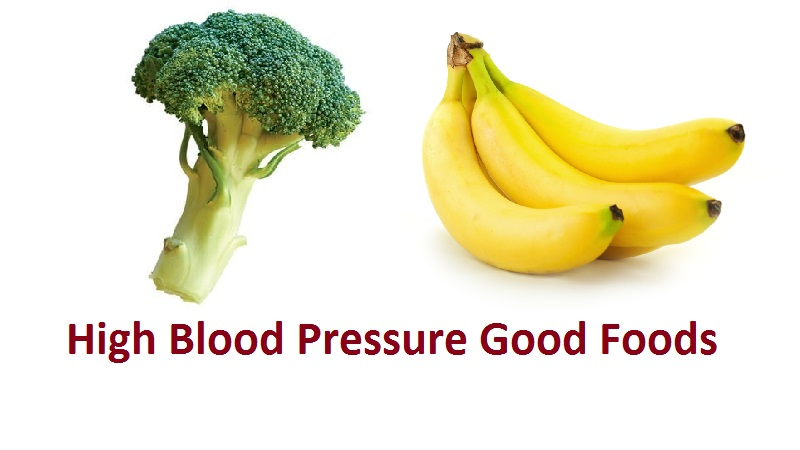 High Blood Pressure Good Foods
