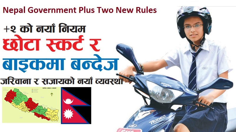 Nepal Government plus Two New Rules