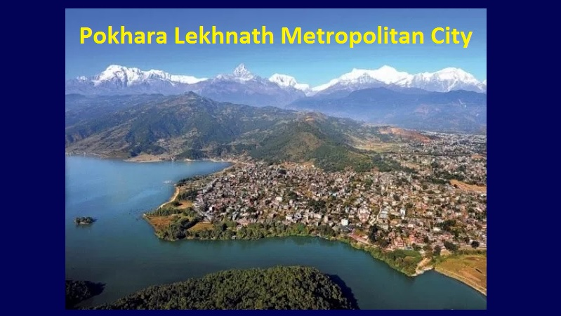 Pokhara Lekhnath Metropolitan City