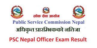 PSC Nepal Officer Exam Result