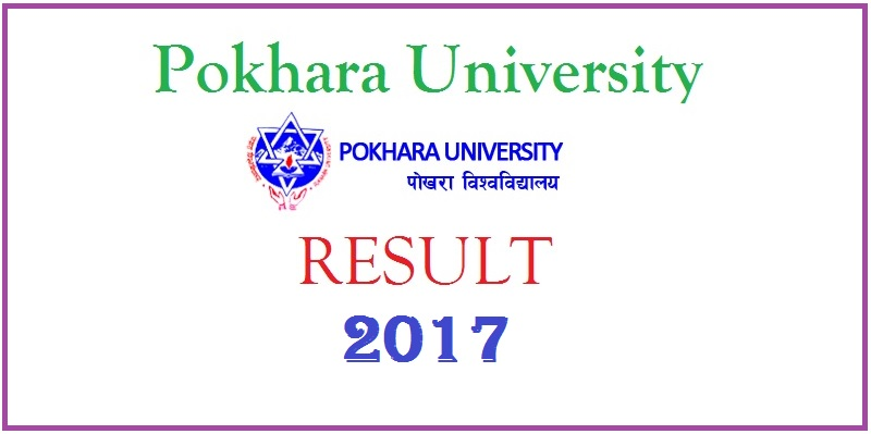 Pokhara University result 2017