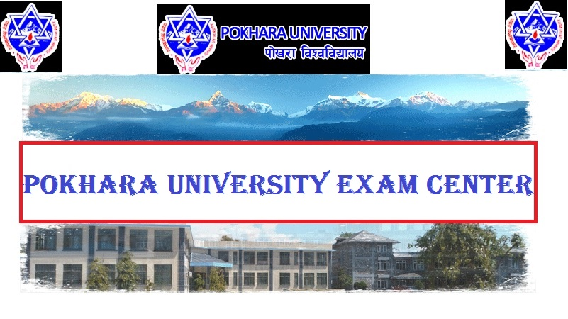 pokhara university exam center