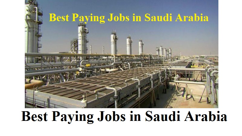 Best Paying Saudi Arabia Jobs