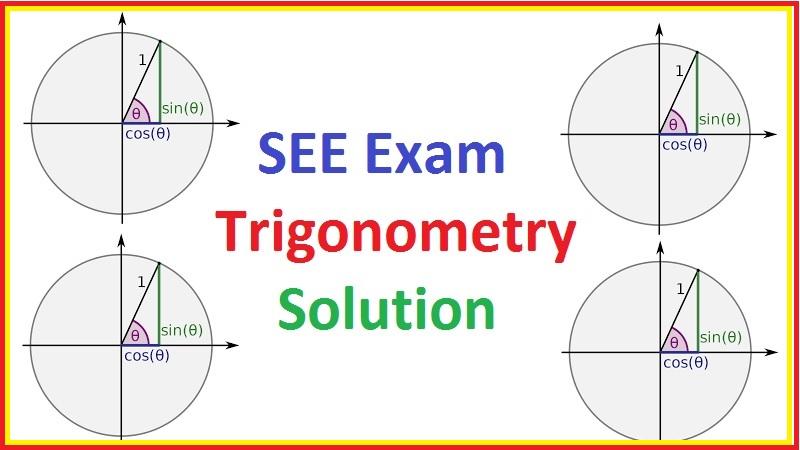 SEE Trigonometry Solution