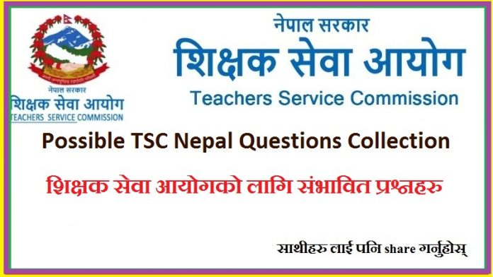 Possible TSC Nepal Questions Collection