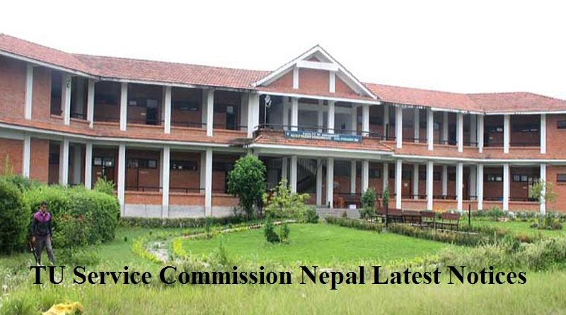 TU Service Commission Nepal Latest Notices