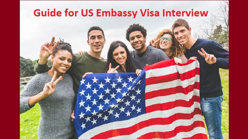 US Embassy Visa Interview guide