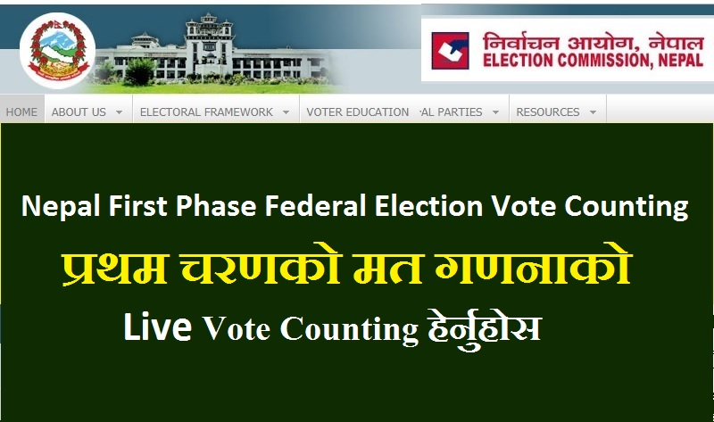 Nepal First Phase Federal Election Vote Counting