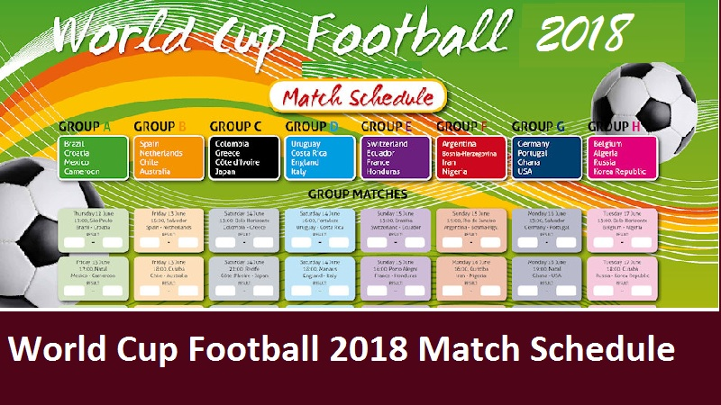World Cup Football 2018 Match Schedule